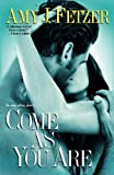 img - for Come as You Are (Dragon One, Book 3) book / textbook / text book