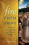 Fire from Above: Christian Contemplation and