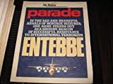 img - for Entebbe (A Shining Beacon OfSuccessful Resistance To International Terrorism , The Philadelphia Bulletin Newspaper Magazine, May 3 , 1981) book / textbook / text book