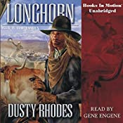 Longhorn IV: The Family: Longhorn Series, Book 4 | Dusty Rhodes