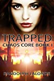 img - for Trapped: Chaos Core Book 1 (Volume 1) book / textbook / text book