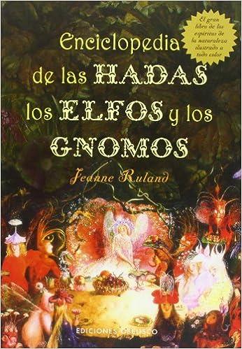 Enciclopedia de las hadas, elfos y gnomos MAGIA Y OCULTISMO ...
