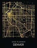 2020 Planner Denver: Weekly - Dated With To Do Notes And Inspirational Quotes - Denver - Colorado (City Map Calendar Diary Book)