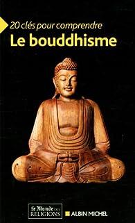 20 clés pour comprendre le bouddhisme par Michel Hulin