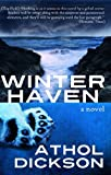 Front cover for the book Winter Haven by Athol Dickson