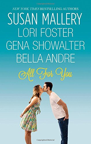 All For You: Halfway There / Buckhorn Ever After / The One You Want / One Perfect Night - Book #9.75 of the Fool's Gold