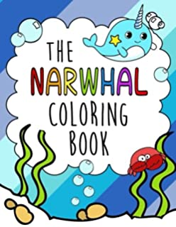 Unicorn And Narwhal Coloring Book Gorgeous And Relaxing Kids