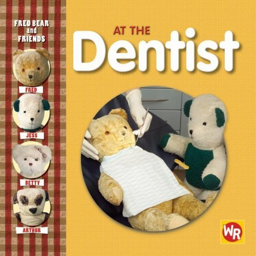 Download Fred Bear and Friends: At the Dentist by Melanie Joyce (2008-01-01) pdf