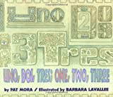img - for Uno, Dos, Tres: One, Two, Three book / textbook / text book