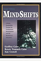 MindShifts: A Brain-Compatible Process for Professional Development and the Renewal of Education Paperback