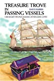 Treasure Trove in Passing Vessels, Dave Harris, 0595313116