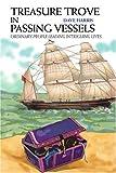 Treasure Trove in Passing Vessels, Dave Harris, 0595313116