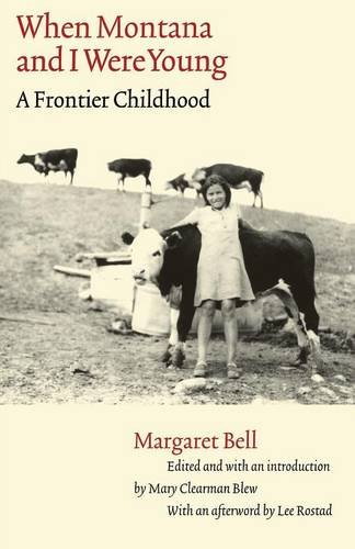 Download When Montana and I Were Young: A Frontier Childhood (Women in the West) pdf epub