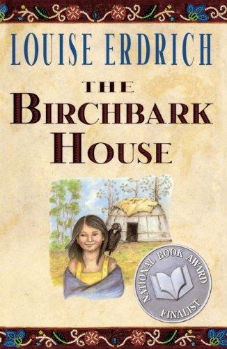 The Birchbark House (Turtleback School & Library Binding Edition) PDF