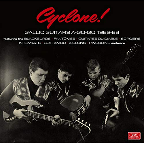 Cyclone: Gallic Guitars A-Go-Go 1962-66 / Various