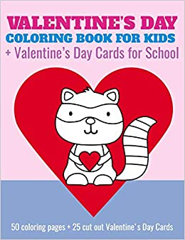 Valentine S Day Coloring Book For Kids Valentine S Day Cards For