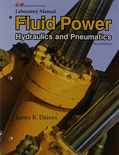 Laboratory Manual for Fluid Power: Hydraulics and Pneumatics ()