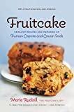 Fruitcake: Heirloom Recipes and Memories of Truman Capote and Cousin Sook