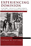 Experiencing Dominion : Culture, Identity and Power in the British Mediterranean, Gallant, Thomas W., 0268028028