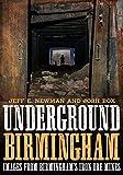 Underground Birmingham: Images from Birmingham's