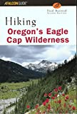 img - for Hiking Oregon's Eagle Cap Wilderness, 2nd (Regional Hiking Series) book / textbook / text book