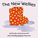 The New Wellies, Celia Grummitt, 1434366537