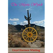 The Mystic Wytch (This World Book 4)