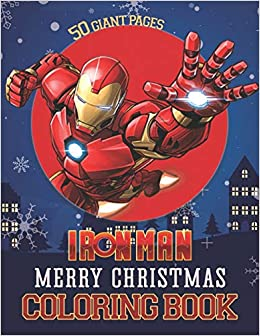 Iron Man Coloring Book Perfect Christmas Gift For Kids And Adults With High Quality Illustrations Amazon Co Uk J Henry 9798566739755 Books
