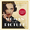 The Woman in the Picture Audiobook by Katharine McMahon Narrated by Harriet Carmichael