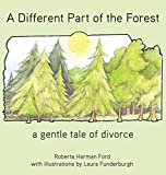 img - for A Different Part of the Forest: A Gentle Tale of Divorce (Old Elbows) book / textbook / text book