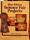 Blue Ribbon Science Fair Projects, Maxine Haren Iritz, 0830676155