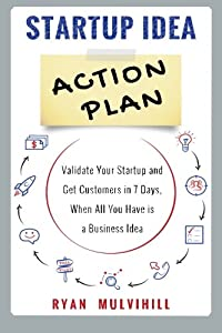 Startup Idea Action Plan from CreateSpace Independent Publishing Platform