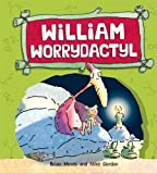 William Worrydactyl (Dinosaurs Have Feelings, Too) by Brian Moses (2013-10-10)