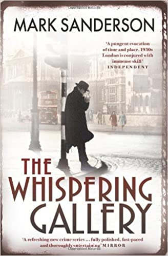 The Whispering Gallery (Snow Hill 2) by Mark Sanderson (2012-07-05)