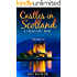 Castles in Scotland Volume II: A Travellers' Guide