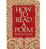 How to Read a Poem, Burton Raffel, 0452006821