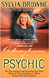 Adventures of a Psychic, Sylvia Browne and Antoinette May, 1561706213