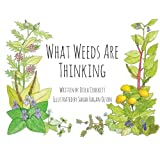 What Weeds Are Thinking