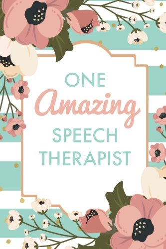 [D.O.W.N.L.O.A.D] One Amazing Speech Therapist (6x9 Journal): Green Stripe Pink Flowers, Lightly Lined, 120 Pages, Per<br />[D.O.C]