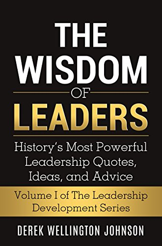 Amazon.com: The Wisdom of Leaders: History's Most Powerful