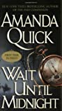 Wait until Midnight, Amanda Quick, 0515138622