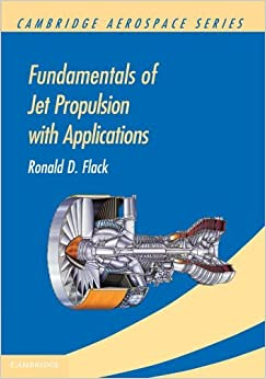 Book Fundamentals of Jet Propulsion with Applications (Cambridge Aerospace Series) by Ronald D. Flack (2010-08-23)