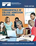 Fundamentals of College Admission Counseling (3rd Edition)