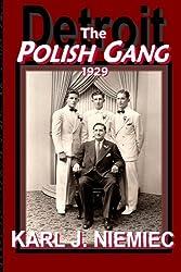 The Polish Gang: Detroit 1929