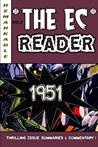 The EC Reader - 1951: New Blood (The Chronological EC Comics Review) (Volume 2)