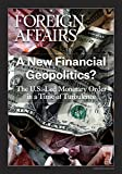 img - for A New Financial Geopolitics?: The U.S.-Led Monetary Order in a Time of Turbulence book / textbook / text book