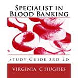 Specialist in Blood Banking Study Guide 3rd Ed