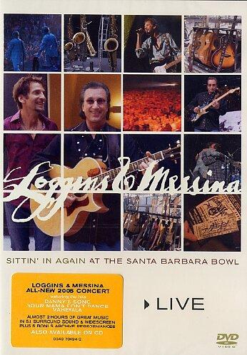 Loggins and Messina Live - Sittin' in Again at Santa Barbara Bowl by Be Free