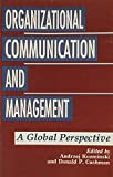 img - for Organizational Communication and Management: A Global Perspective (Suny Series in Human Communication Processes) book / textbook / text book