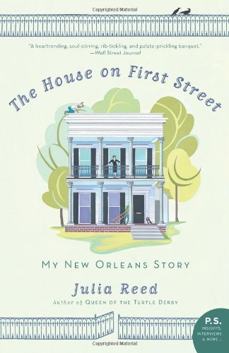 The House on First Street: My New Orleans Story cover